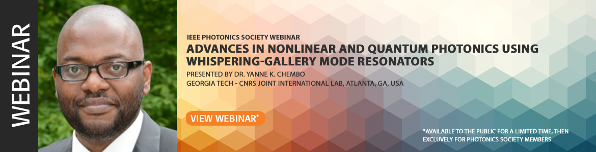 Advances in Nonlinear and Quantum Photonics using Whispering-gallery Mode Resonators Webinar
